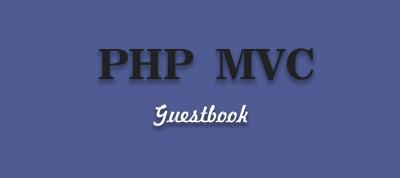 PHP MVC на прикладі гостьової книги